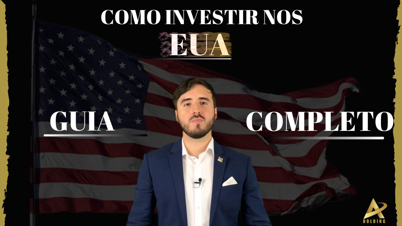 Investir-nos-EUA-Guia-Completo